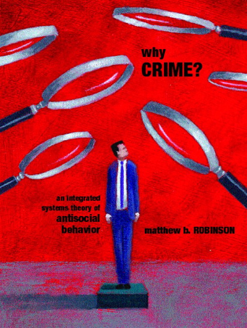 reflection on theories of crime The module explores the social construction of youth and crime,  including theories of: crime,  youth justice: theory, research and practice starts once a year.