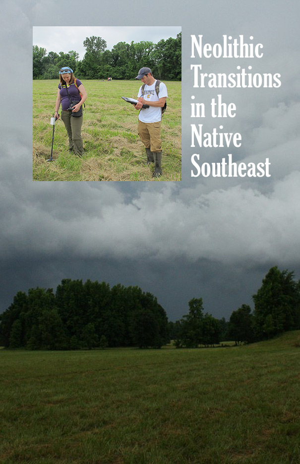 Dr. Alice P. Wright: Neolithic Transitions in the Native Southeast