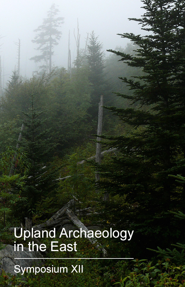 Upland Archaeology in the East, Symposium XII